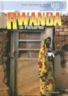Rwanda in Pictures - Thomas Streissguth