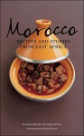 Morocco: Recipes and Stories from East Africa - Ghislaine Benady, Najat Sifrioui