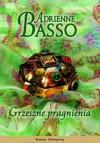 Grzeszne pragnienia - Adrienne Basso