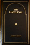 THE PANTELICON - Robert T. Browne