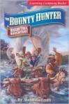 Bounty Hunter: An Oregon Trail Adventure - Mel Friedman, The Learning Company