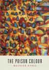 The Poison Colour - Maureen Hynes, Beth Follett