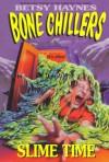 Slime Time - Betsy Haynes