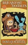 Breakfast Doodles: Volume 2 - Donovan Scherer, Donovan Scherer