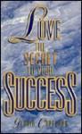 Love: The Secret to Your Success - Gloria Copeland