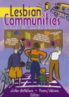 Lesbian Communities: Festivals, RVs, and the Internet - Esther D. Rothblum