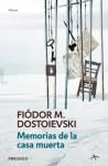 Memorias de la casa muerta - Fyodor Dostoyevsky