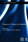 Diasporas, Cultures and Identities - Martin Bulmer, John Solomos
