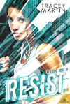 Resist - Tracey Martin