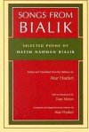 Songs from Bialik: Selected Poems - Hayyim Nahman Bialik, Dan Miron, Atar Hadari