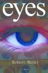 eyes - Robert Mayer