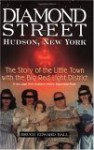 Diamond Street: The Story of the Little Town with the Big Red Light District - Bruce Edward Hall