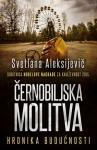 Černobiljska molitva - Svetlana Alexievich