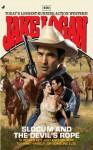 Slocum #401: Slocum and the Devil's Rope - Jake Logan