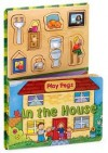 In the House (Play Pegs) - Lizzie McClure, Caroline Davis