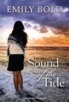 Sound of the Tide - Emily Bold, Katja Bell