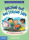 Helping Out and Staying Safe: The Empowerment Assets - Pamela Espeland, Elizabeth Verdick