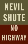 No Highway (Vintage International) - Nevil Shute