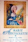 Marie Antoinette, Daughter of an Empress - Marguerite Vance
