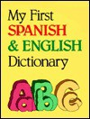 My First Spanish & English Dictionary - Passport Books