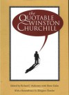 The Quotable Winston Churchill - Richard J. Mahoney, Shera Dalin
