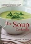 The Soup Cookbook - Anne Sheasby