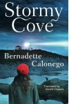 Stormy Cove - Bernadette Calonego, Gerald Chapple