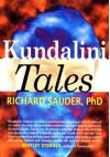Kundalini Tales - Richard Sauder