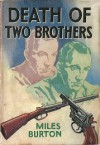 Death of Two Brothers - Miles Burton