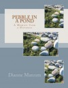 Pebble in a Pond: A Memoir from a Distance - Dianne Marcum