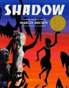 Shadow - Blaise Cendrars, Marcia Brown