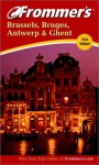 Frommer's Brussels & Bruges: With Ghent & Antwerp - George MacDonald