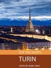 Top Ten Sights: Turin - Mark Jones