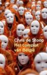 Het complot van België - Chris De Stoop