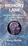 Memory Lane - Gary Gentile