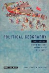 Political Geography: World Economy, Nation State, And Locality - Peter Taylor, Colin Flint
