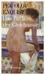 Das Buch der Gleichnisse: Ein Liebesroman (German Edition) - Per Olov Enquist, Wolfgang Butt