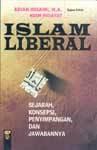 Islam Liberal: Sejarah, Konsepsi, Penyimpangan, dan Jawabannya - Adian Husaini, Nuim Hidayat