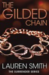 The Gilded Chain - Lauren Smith