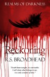 Reckoning (Realms of Darkness Book 2) - R.S. Broadhead