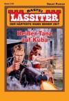 Lassiter - Folge 2139: Heißer Tanz auf Kuba (German Edition) - Jack Slade