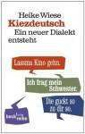 Kiezdeutsch - Heike Wiese