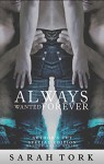 Always Wanted Forever (Xander Barns Series Book 2) - Sarah Tork