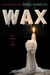 Wax - Gina Damico