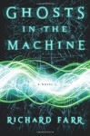 Ghosts in the Machine (The Babel Trilogy) - Richard Farr