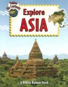 Explore Asia (Explore the Continents) - Bobbie Kalman, Rebecca Sjonger