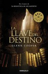 La llave del destino / The key of destiny (Spanish Edition) - Glenn Cooper