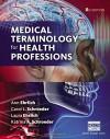 Medical Terminology for Health Professions, Spiral bound Version - Ann Ehrlich, Carol L. Schroeder, Laura Ehrlich, Katrina A. Schroeder