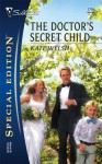 The Doctor's Secret Child - Kate Welsh