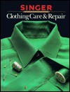 Clothing Care and Repair - Singer Sewing Company